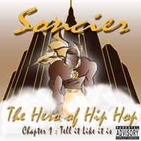 Soncier - The Hero of Hip Hop Album