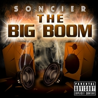 Soncier - The Big Boom Album