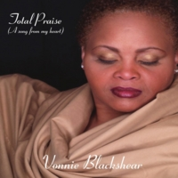 Vonnie Blackshear - Total Praise Album